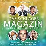 Das Schlager Magazin - Wir lieben Schlager (100% tanzbar - Vol. 1)