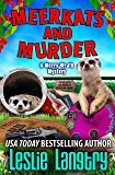 Meerkats and Murder (Merry Wrath Mysteries Book 11)