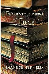 El cuento número trece (Spanish Edition) Kindle Edition