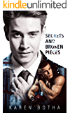 Secrets and Broken Pieces. : An MM story of romantic love. (Promises, a gay romance series Book 1)