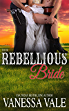 Their Rebellious Bride (Bridgewater Series Book 11)