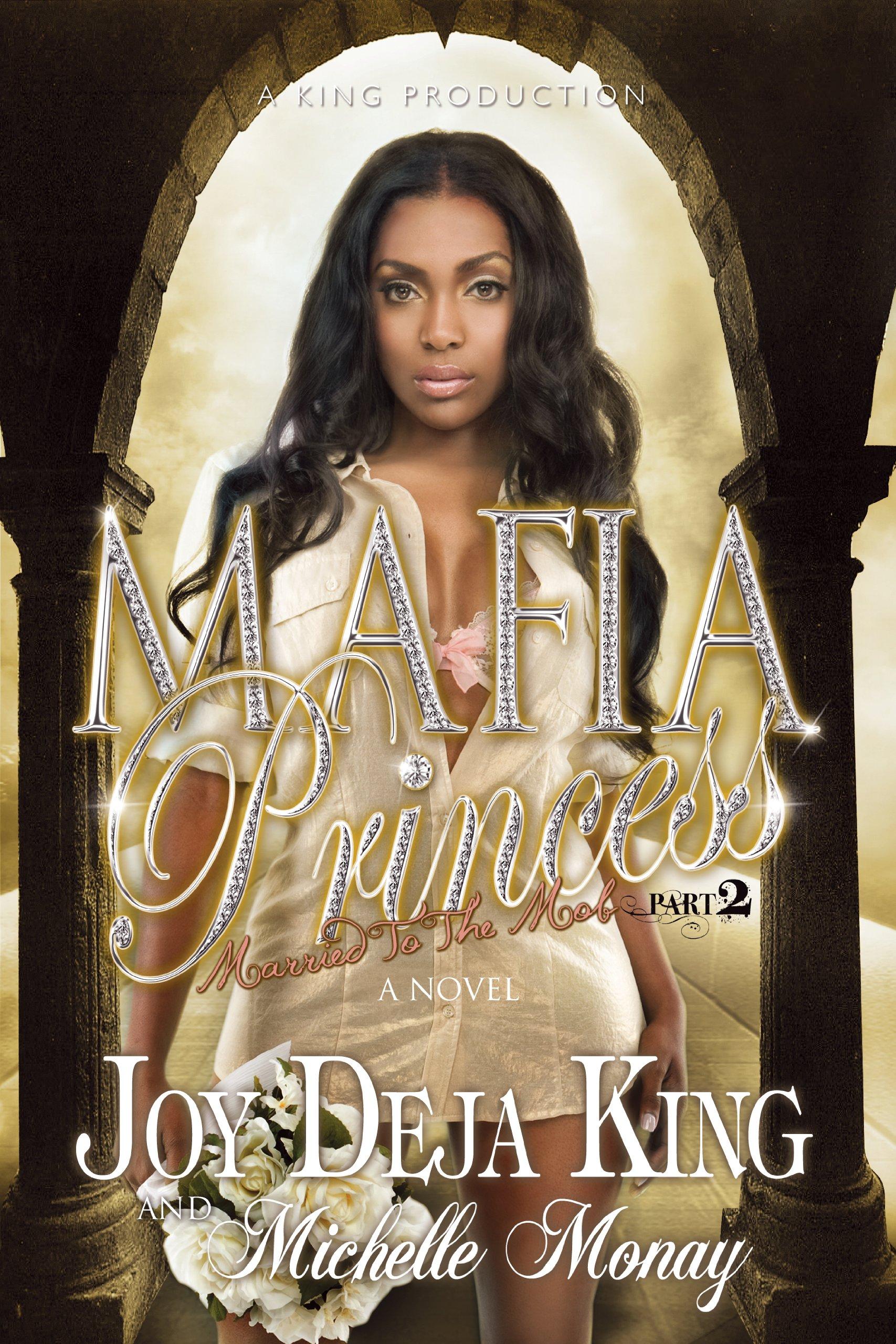 Mafia Princess Part 2 (Married To The Mob)