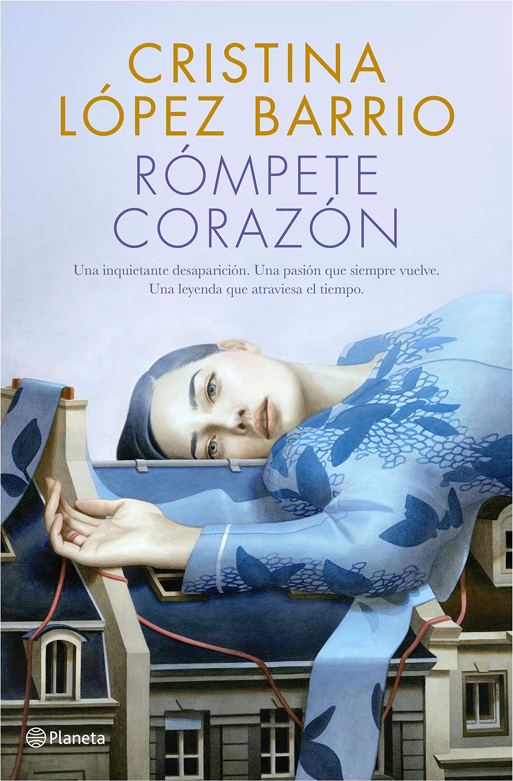 Rómpete, corazón, de Cristina López  Barrio.
