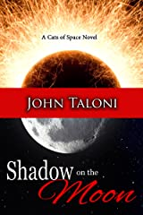 Shadow on the Moon (Cats of Space Book 2) Kindle Edition