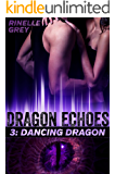 Dancing Dragon (Dragon Echoes Book 3) (English Edition)