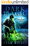 Dark Magic (Harbinger P.I. Book 3)