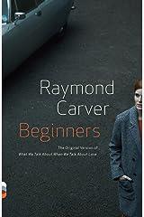 Beginners (Vintage Contemporaries) Paperback