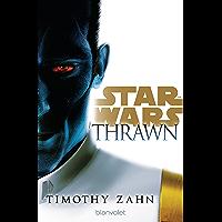 Star Wars™ Thrawn (Die Thrawn-Trilogie (Kanon) 1) (German Edition) book cover