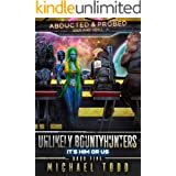 It's Him or Us (Unlikely Bountyhunters Book 5)