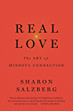Real Love: The Art of Mindful Connection (English Edition)