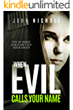 When Evil Calls Your Name: A gripping dark psychological suspense thriller (Dr David Galbraith Book 2)
