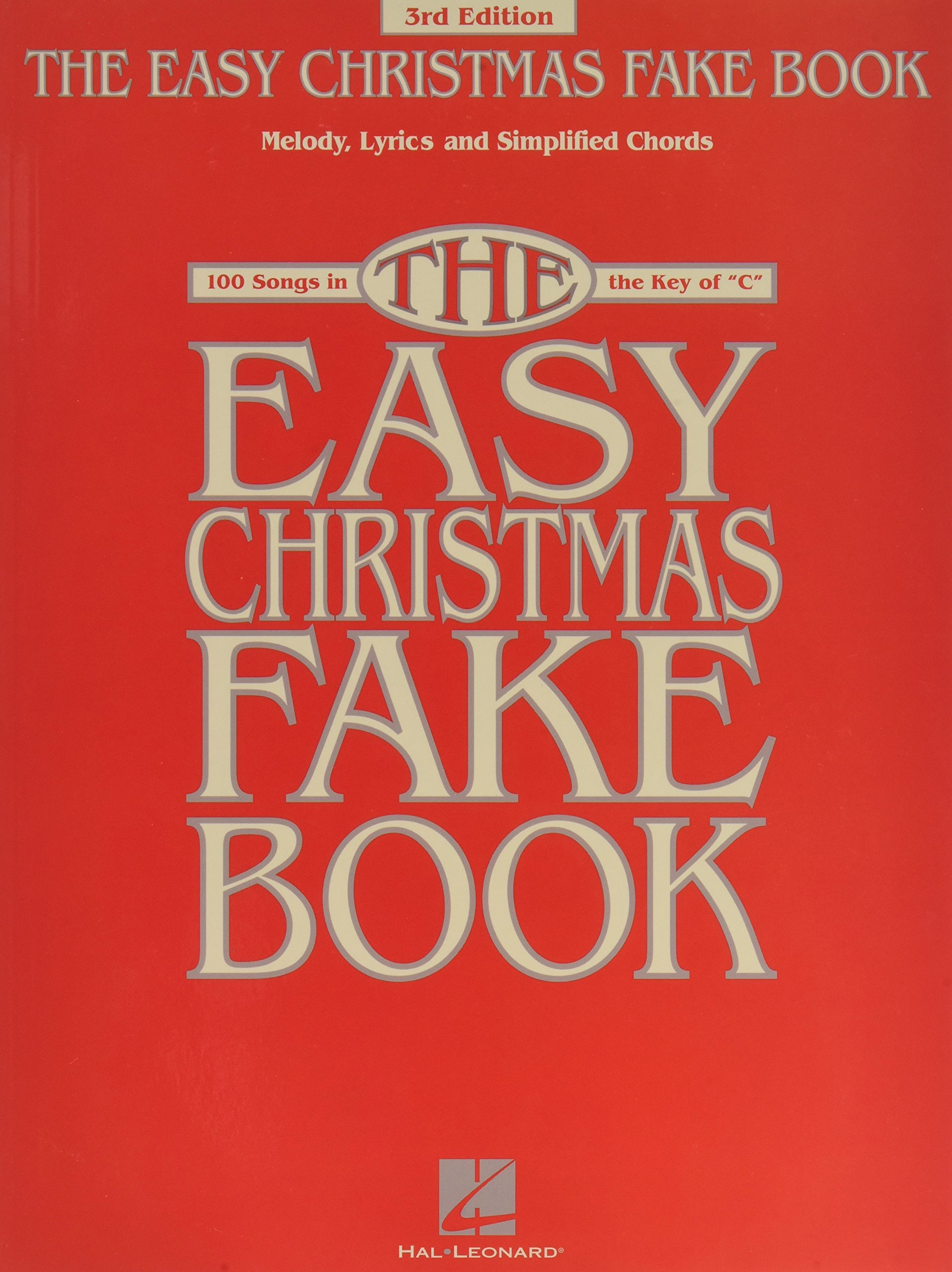 the easy christmas fake book 100 songs in the key of c fake books