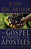 The Gospel According to the Apostles: The Roll of Works in a Life of Faith