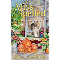 Miss Spelled: Cozy Mystery (The Kitchen Witch Book 1) (English Edition)
