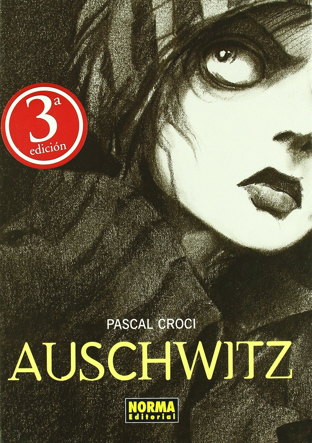 Auschwitz (Spanish Edition) by Norma Editorial Sa