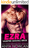Ezra: Vampire Seeking Bride
