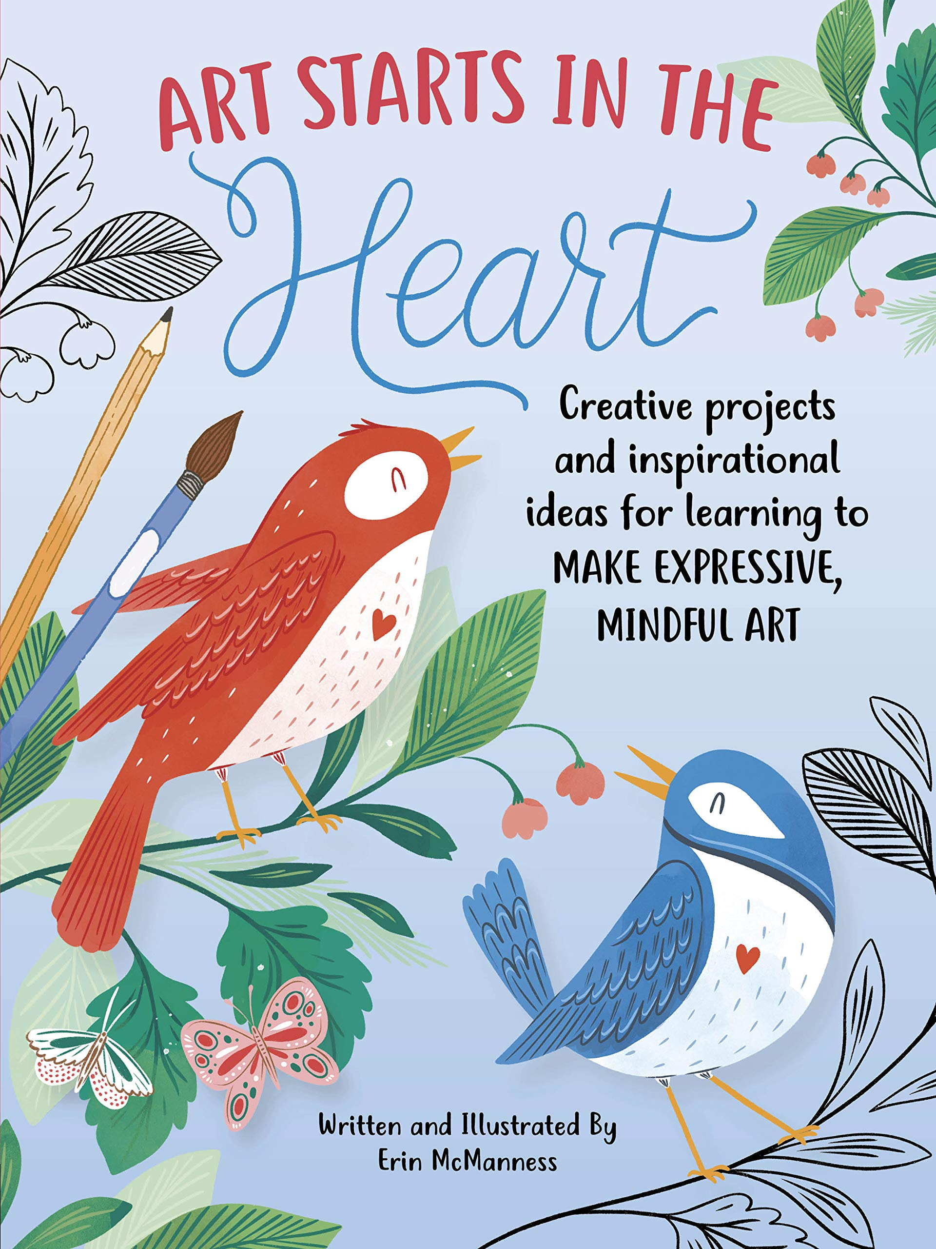 Art Starts in the Heart Creative projects and inspirational ideas ...