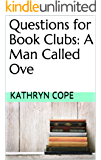 Questions for Book Clubs: A Man Called Ove