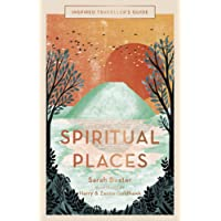 Inspired Traveller's Guide: Spiritual Places