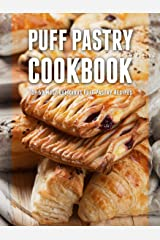 Puff Pastry Cookbook: Top 50 Most Delicious Puff Pastry Recipes (Recipe Top 50's Book 79) Kindle Edition