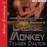 Grease Monkey: Drunk Monkeys, Book 4