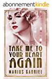 Take Me To Your Heart Again (The Redcliffe Sisters Book 2) (English Edition)