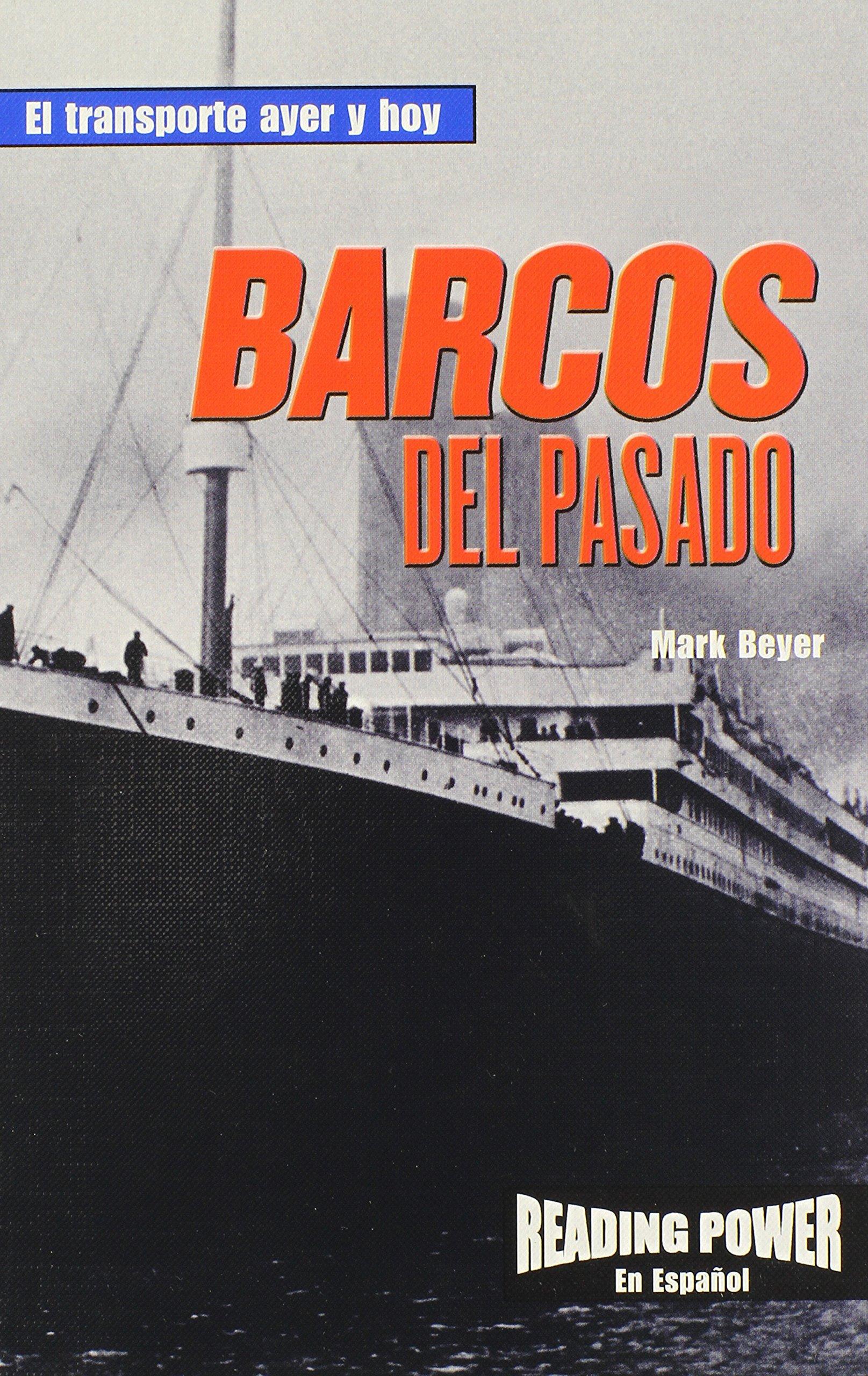 Barcos Del Pasado (El Tranporte Ayer y Hoy) (Spanish Edition) by Powerplus (Image #1)