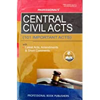 Central Civil Acts (101 Important Acts) with Latest Acts, Amendments & Short Comments)