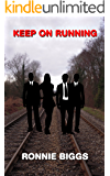 Keep on Running: A Story from the Great Train Robbery