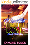 I Need That Thugged Out Love: Ena and Wild Boy