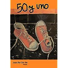 50 y Uno (Spanish Edition) May 3, 2013