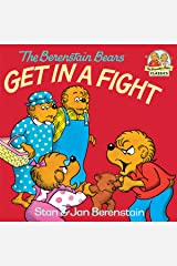 The Berenstain Bears Get in a Fight (First Time Books(R)) Kindle Edition