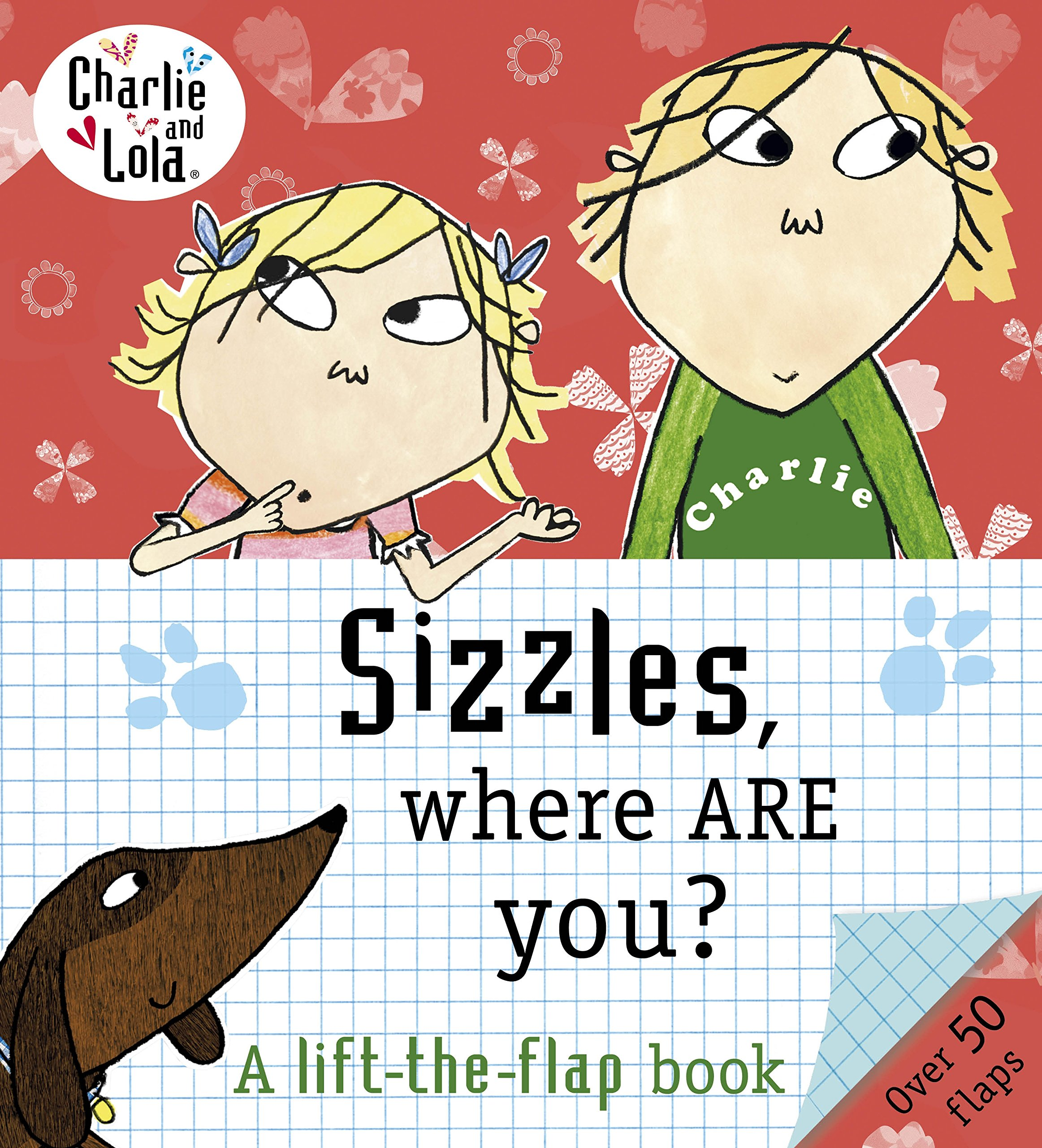 Awesome Charlie And Lola: Sizzles, Where Are You?: NA: 9780141341545: Amazon.com:  Books Part 15