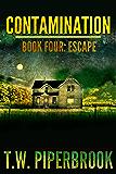 Contamination 4: Escape (Contamination Post-Apocalyptic Zombie Series)