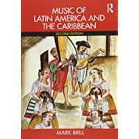 Music of Latin America and the Caribbean