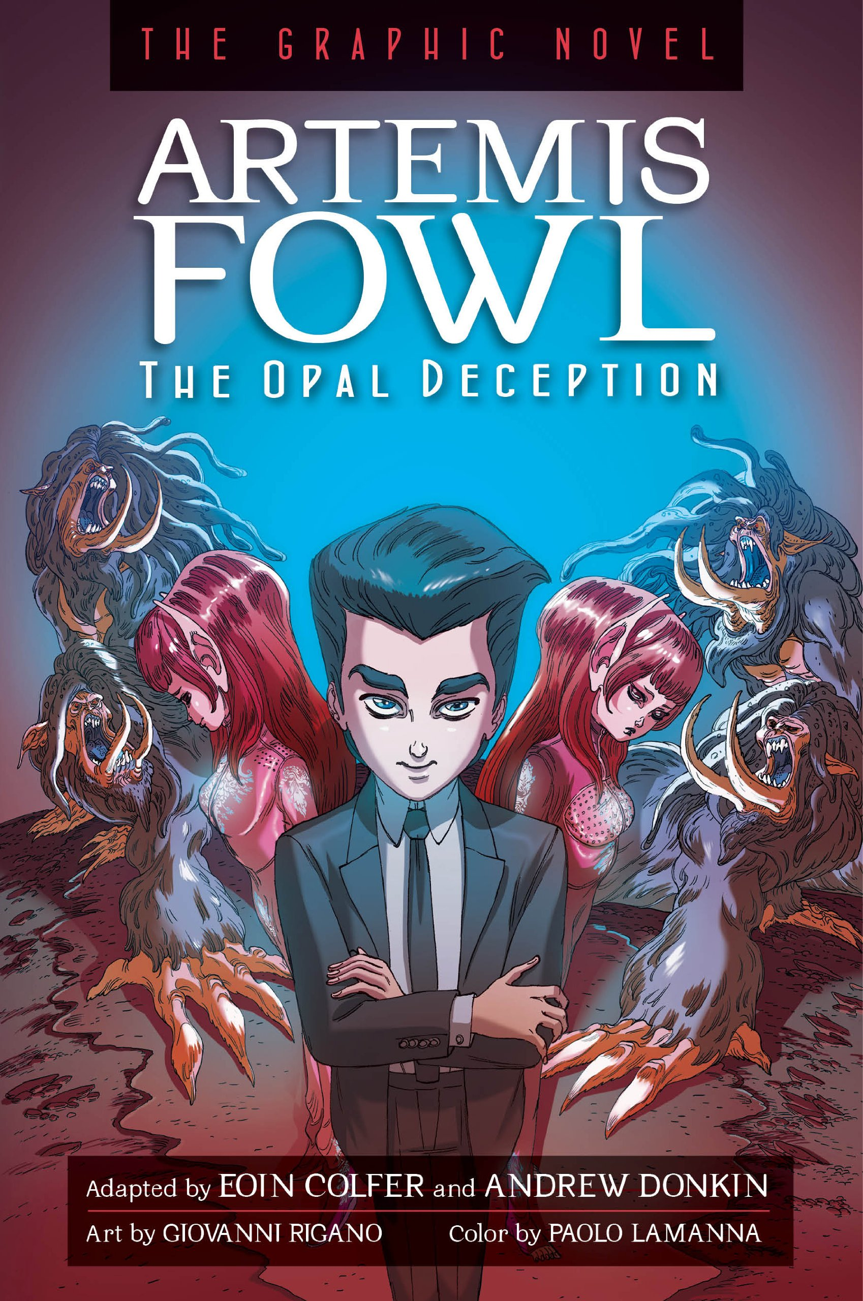 Amazon: Artemis Fowl The Opal Deception Graphic Novel (9781423145493):  Eoin Colfer, Andrew Donkin, Giovanni Rigano, Paolo Lamanna: Books