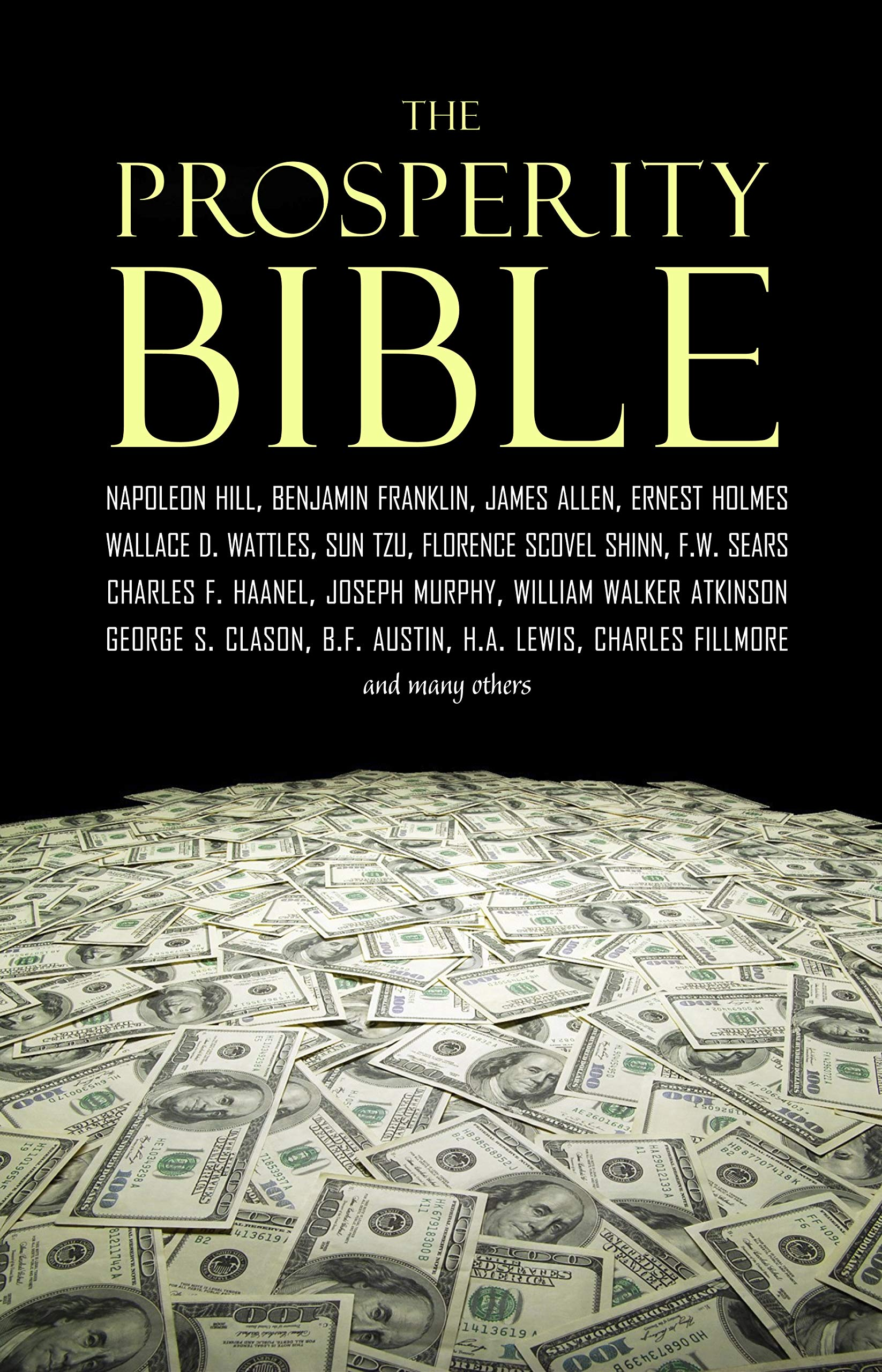 The Prosperity Bible  The Greatest Writings Of All Time On The Secrets To Wealth And Prosperity  English Edition