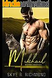 Mikhail: An MM Shifter Mpreg Romance (Whitfell Brothers Book 3)