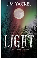 LIGHT: A Wayfarers Story (The Wayfarers Book 3) Kindle Edition