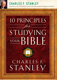 10 Principles For Studying Your Bible
