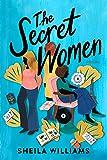 The Secret Women: A Novel
