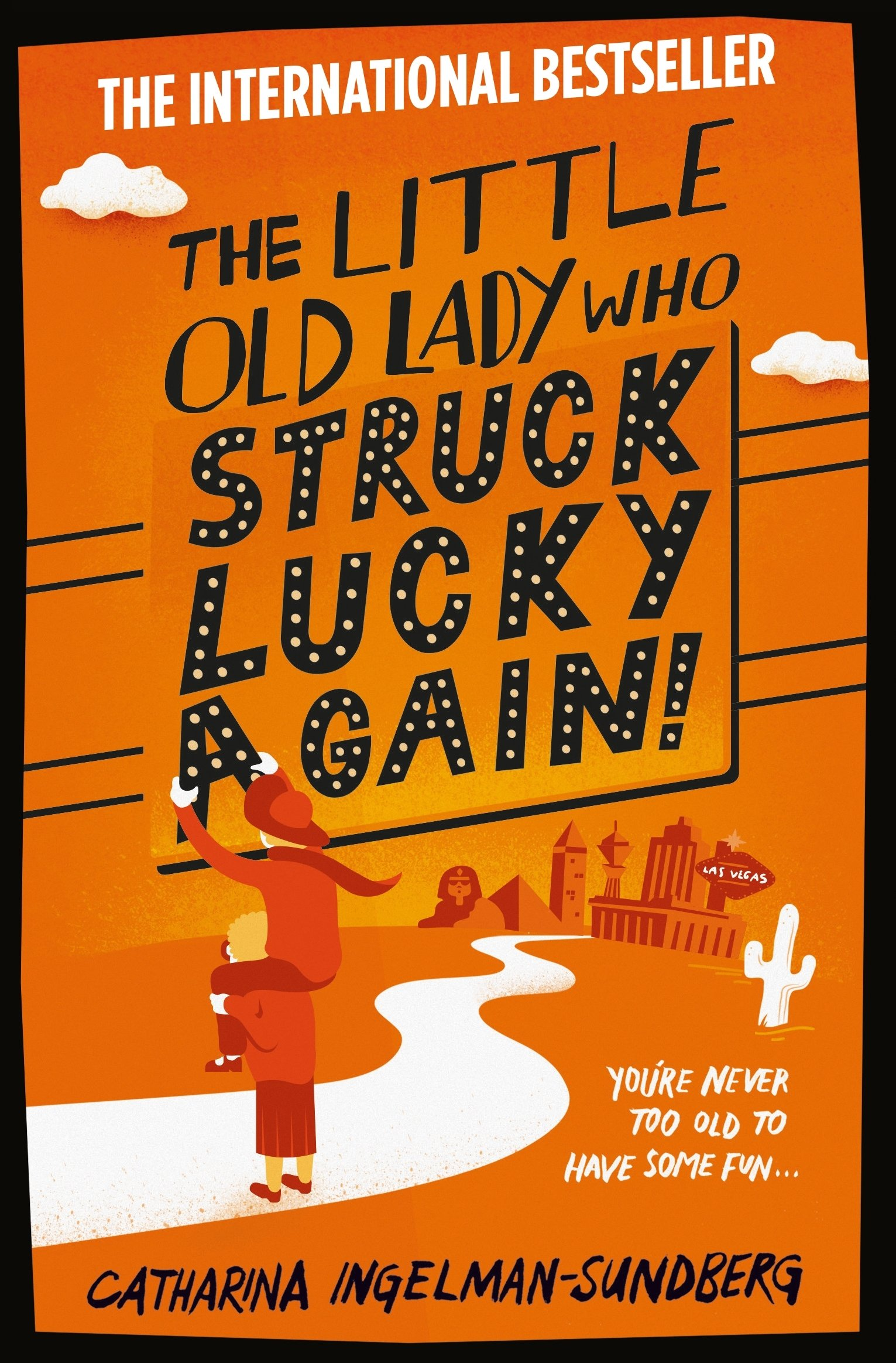 The Little Old Lady Who Struck Lucky Again Amazon Catharina