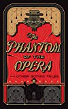 The Phantom of the Opera and Other Gothic Tales (Barnes & Noble Leatherbound Classics)