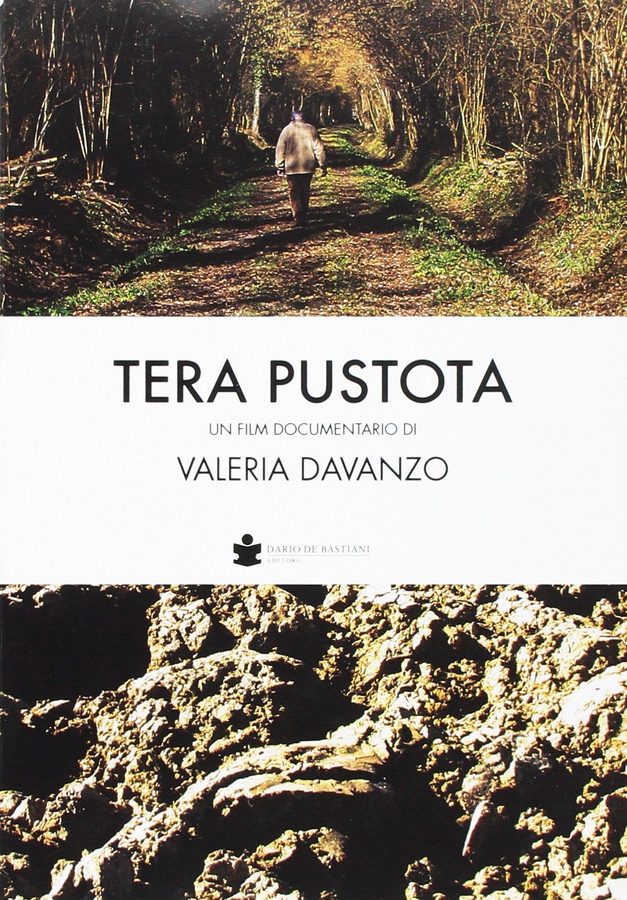 Download Tera pustota. Un film documentario di Valeria Davanzo. [Con DVD]. ebook