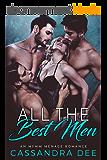 All the Best Men:  An MFMM Menage Romance (English Edition)