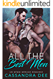 All the Best Men:  An MFMM Menage Romance