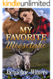 My Favorite Moosetake: A Small Town Contemporary Romance (A Sunset Ridge Sweet Romance Book 2)
