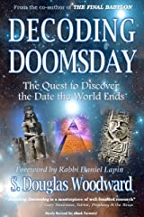 Decoding Doomsday: The Quest to Discover the Date the World Ends