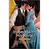 In Bed with His Rival: An older woman younger man romance (Texas Cattleman's Club: Rags to Riches Book 6)