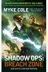 Shadow Ops: Breach Zone (Shadow Ops series Book 3) Kindle Edition